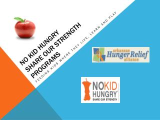 No kid Hungry Share our strength Programs