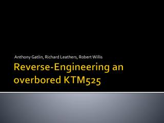 Reverse-Engineering an  overbored  KTM525