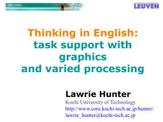 Thinking in English: task support with graphics  and varied processing