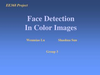 Face Detection In Color Images