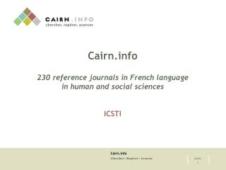 Cairn  230 reference journals in French language in human and social sciences   ICSTI