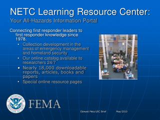NETC Learning Resource Center: Your All-Hazards Information Portal