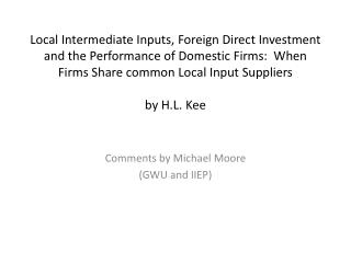 Comments by Michael Moore  (GWU and IIEP)