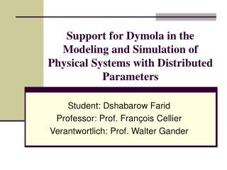 Support for Dymola in the Modeling and Simulation of Physical Systems with Distributed Parameters