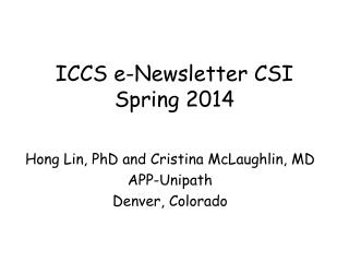 ICCS e-Newsletter CSI Spring 2014