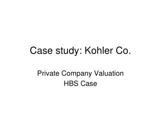 Case study: Kohler Co.