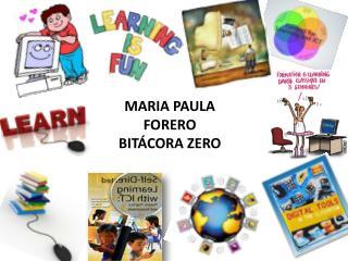 MARIA PAULA FORERO BITÁCORA ZERO