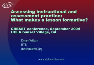 Dylan Wiliam ETS dwiliam@ets