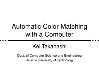 Automatic Color Matching  with a Computer