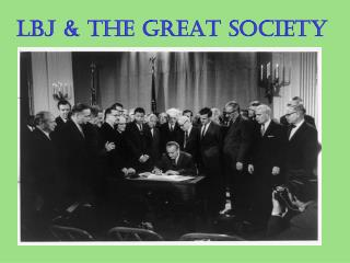LBJ & The Great Society