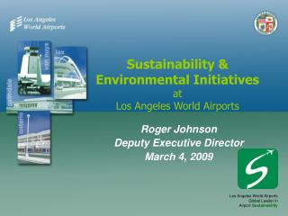 Sustainability & Environmental Initiatives at Los Angeles World Airports