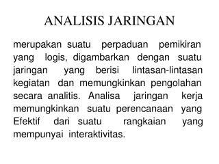 ANALISIS JARINGAN