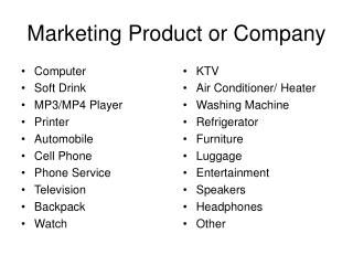 Marketing Product or Company