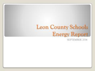 Leon County Schools Energy Report