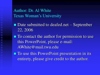 Author: Dr. Al White Texas Woman's University