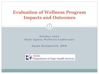 Evaluation of Wellness Program Impacts and Outcomes