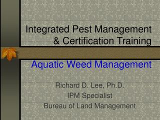 Integrated Pest Management & Certification Training   Aquatic Weed Management