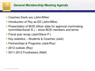 General Membership Meeting Agenda