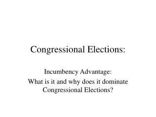 Congressional Elections: