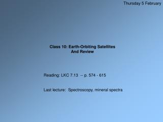 Class 10: Earth-Orbiting Satellites And Review