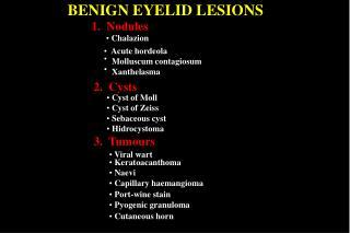 BENIGN EYELID LESIONS