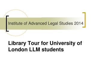 Library Tour for University of London LLM students