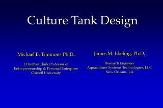 Culture Tank Design