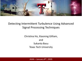 Detecting Intermittent Turbulence Using Advanced Signal Processing Techniques