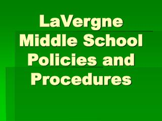LaVergne Middle School Policies and Procedures