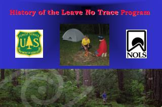History of the  Leave No Trace  Program