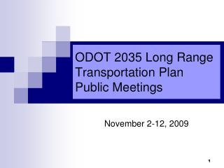 ODOT 2035 Long Range Transportation Plan  Public Meetings