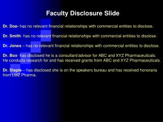 Faculty Disclosure Slide