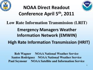 Emergency Managers Weather Information Network (EMWIN)