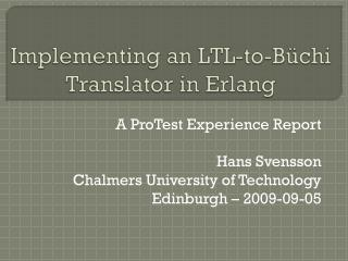 Implementing an LTL-to-Büchi Translator in Erlang