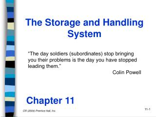 The Storage and Handling System
