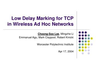 Low Delay Marking for TCP in Wireless Ad Hoc Networks