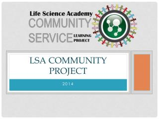 LSA Community Project