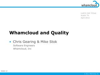 Whamcloud and Quality