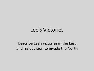 Lee�s Victories