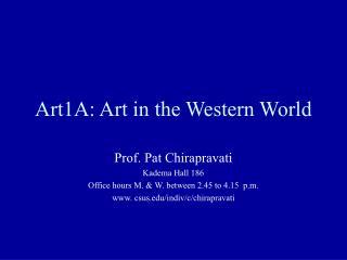 Art1A: Art in the Western World