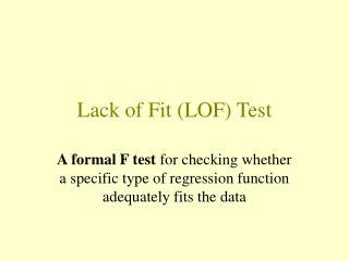 Lack of Fit (LOF) Test