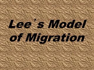 Lee ' s Model of Migration