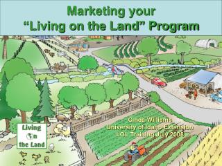 "Marketing your ""Living on the Land"" Program"