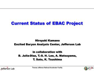 Current Status of EBAC Project
