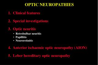 OPTIC NEUROPATHIES