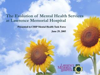 The Evolution of Mental Health Services at Lawrence Memorial Hospital