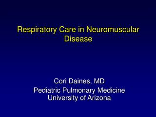 Respiratory Care in Neuromuscular Disease