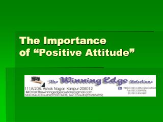 "The Importance  of "" Positive Attitude """