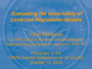 Evaluating the Uncertainty of  Land-Use Regression Models
