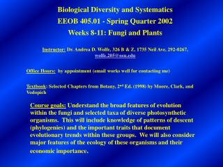 Biological Diversity and Systematics EEOB 405.01 - Spring Quarter 2002